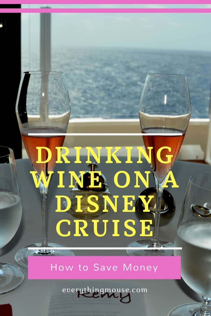 drinking wine on a disney cruise