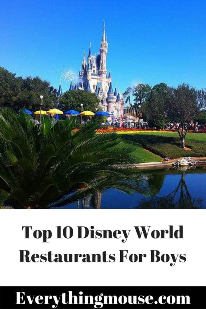 top10disneyworldrestaurantsforboys
