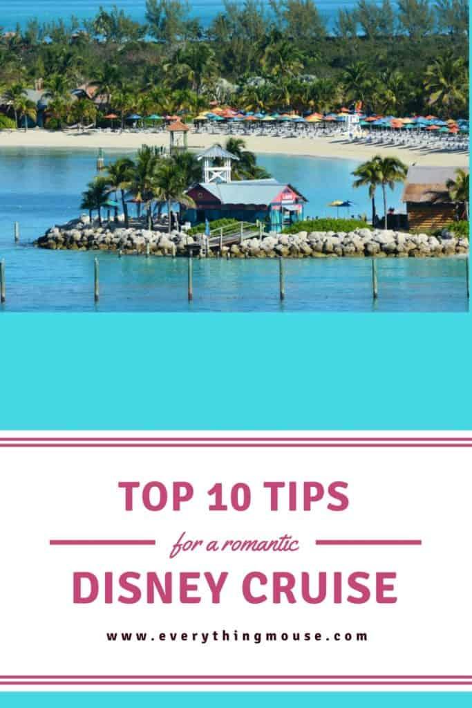 Top 10 Tips for A Romantic Disney Cruise