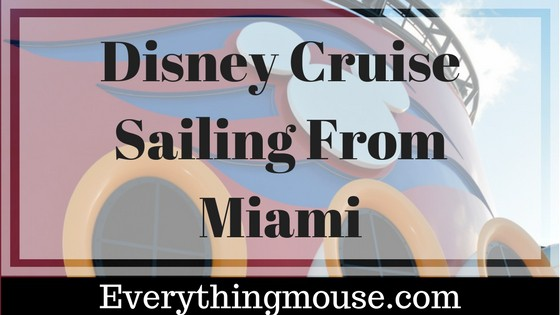 Disney Cruise Miami Guide – What You Need to Know
