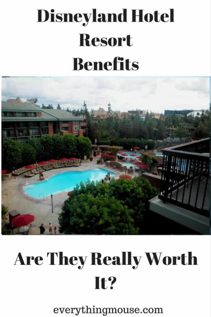Disneyland Hotel Resort Benefits