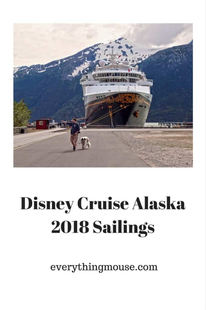 Disney Cruise Alaska 2018 Sailings