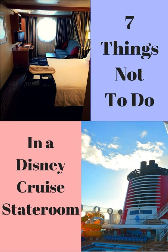 7 Things Not to Do in Your Disney Cruise Stateroom