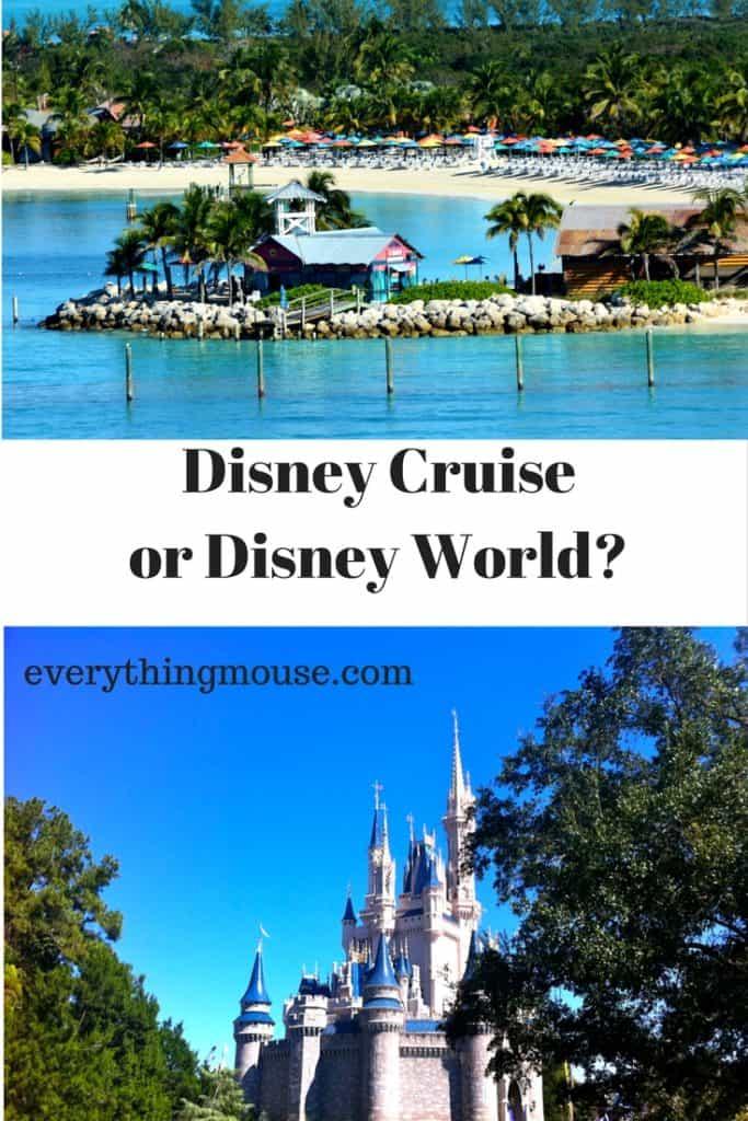 Disney Cruise or Disney World_