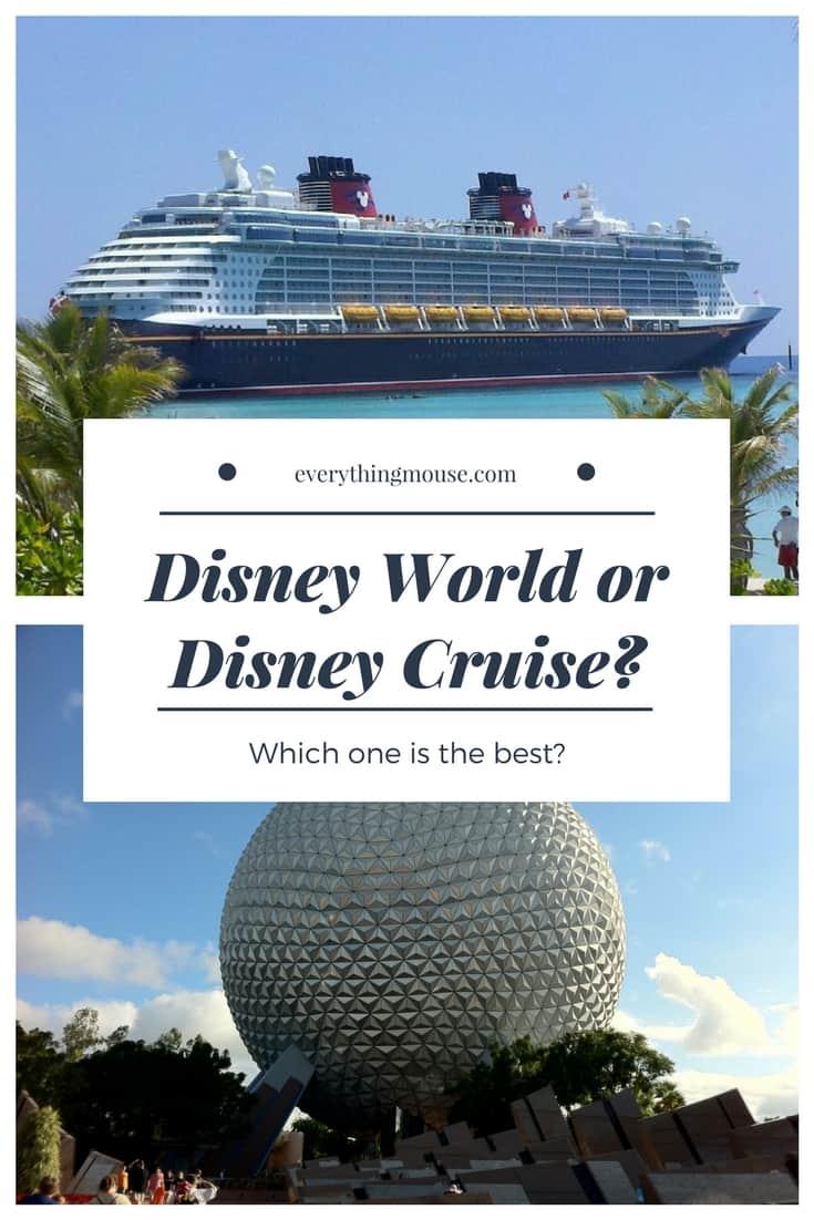 Disney World or Disney Cruise