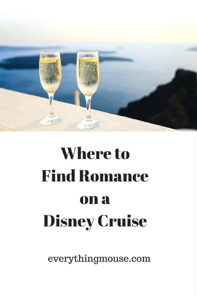 Where to Find Romance on a Disney Cruise