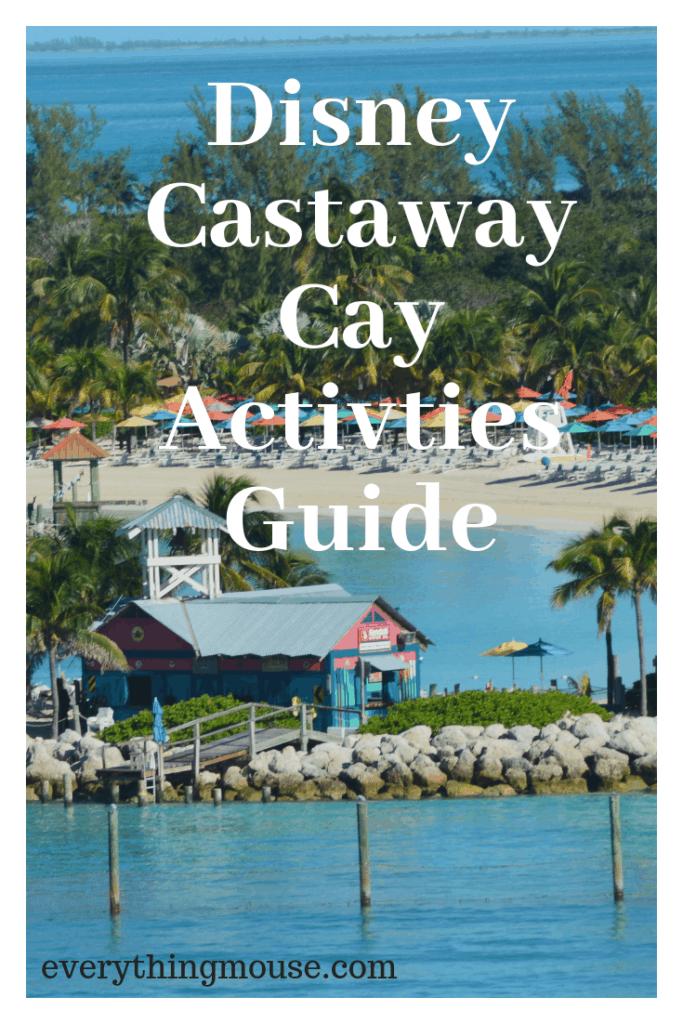 disneycastawaycayactivities