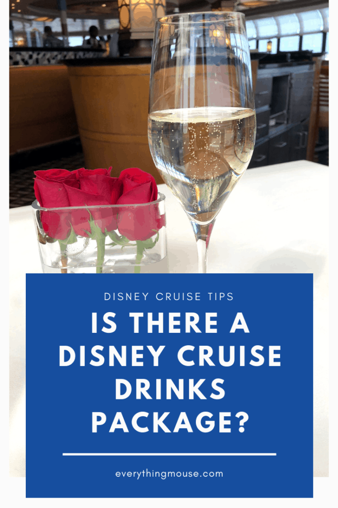 Is There A Disney Cruise Drink Package Everythingmouse
