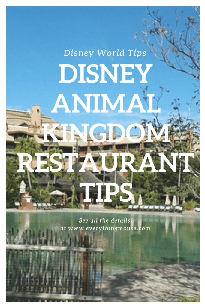 Disney Animal Kingdom Restaurant tips