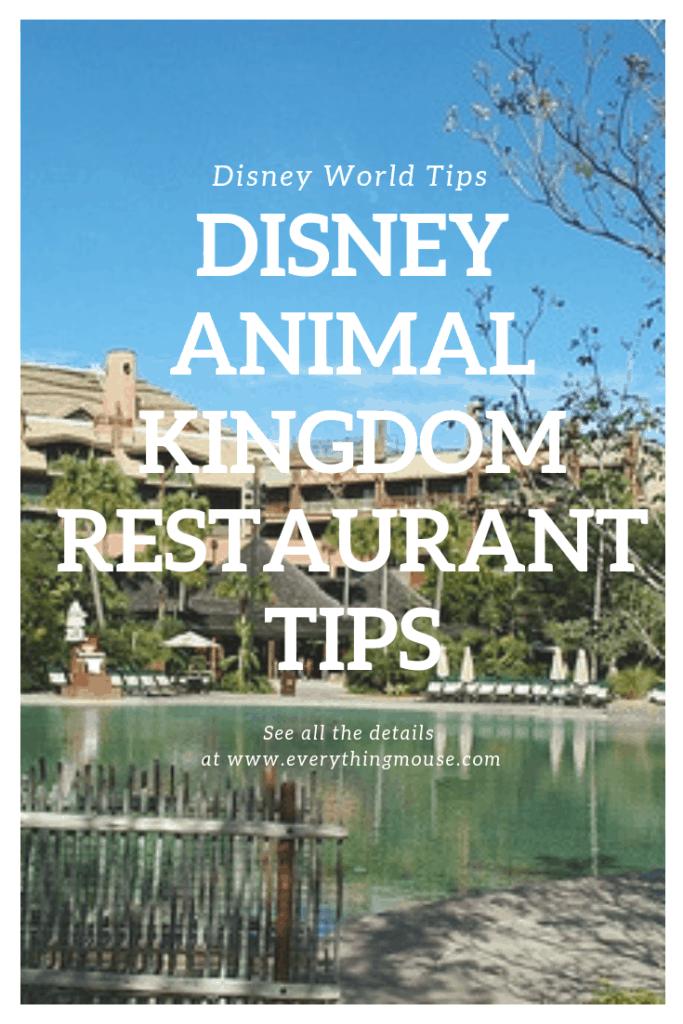 Disney Animal Kingdom Restaurant tips