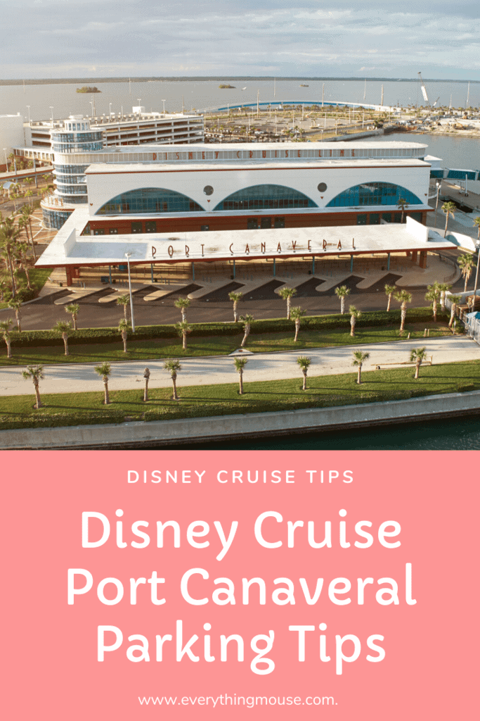 Disney Cruise Port Canaveral Parking Tips