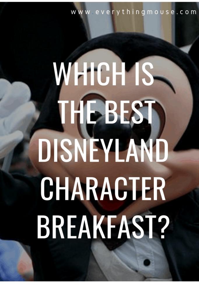bestdisneylandcharacterbreakfast