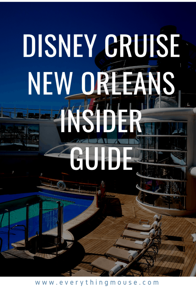 Disney Cruise New Orleans 2020 - EverythingMouse Guide To ...