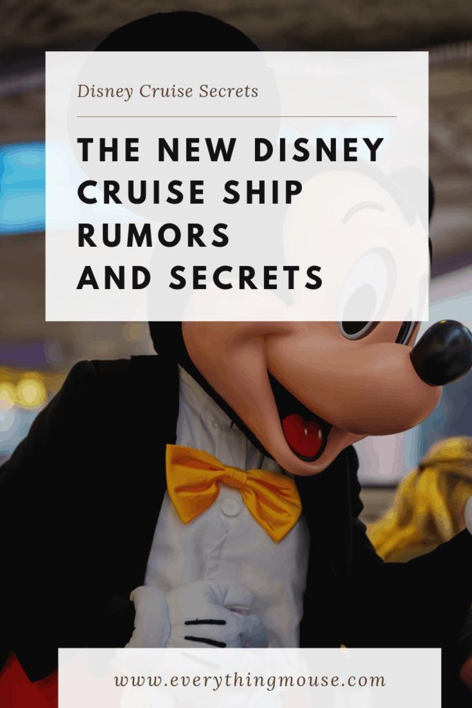 new disney cruise ship rumors and secrets