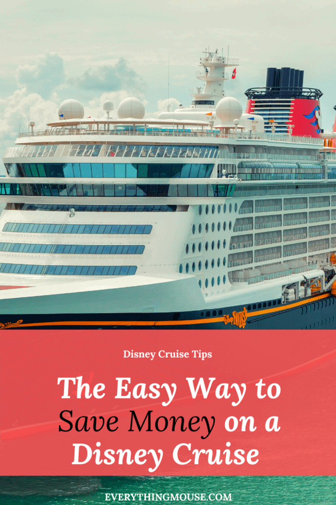 Disney Cruise money saving tips