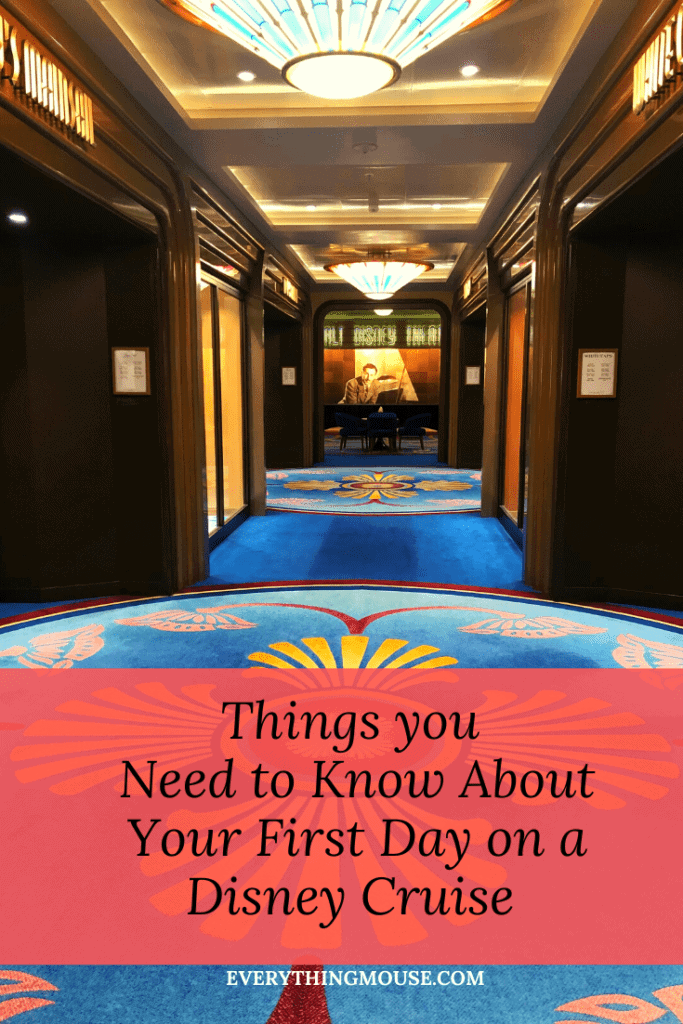 Disney Cruise Tips First Day