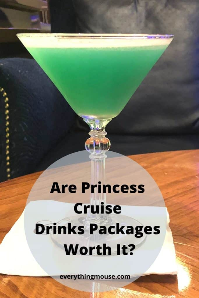 Are Princess Cruise Drinks Packages Worth It_