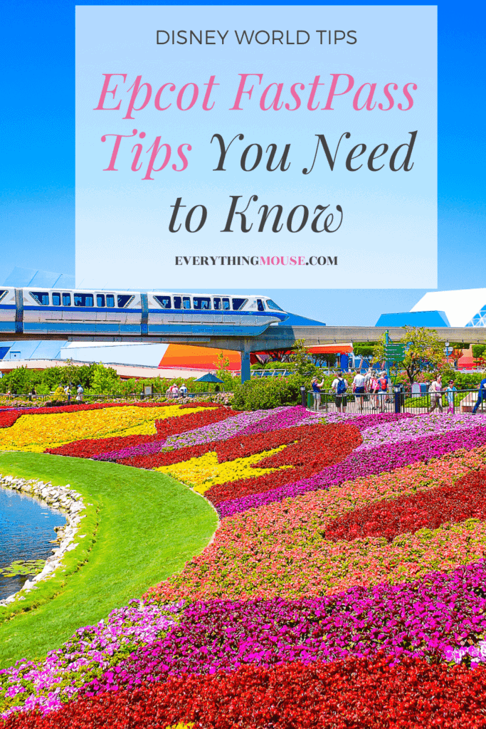 Epcot FastPass Tips You Need to Know