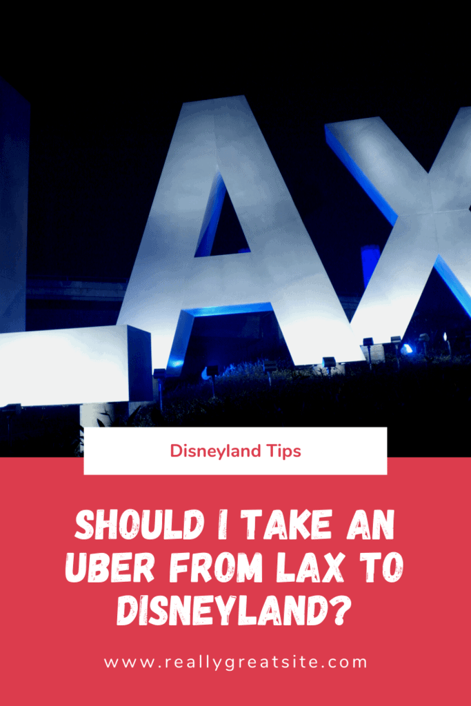 Uber from LAX to Disneyland