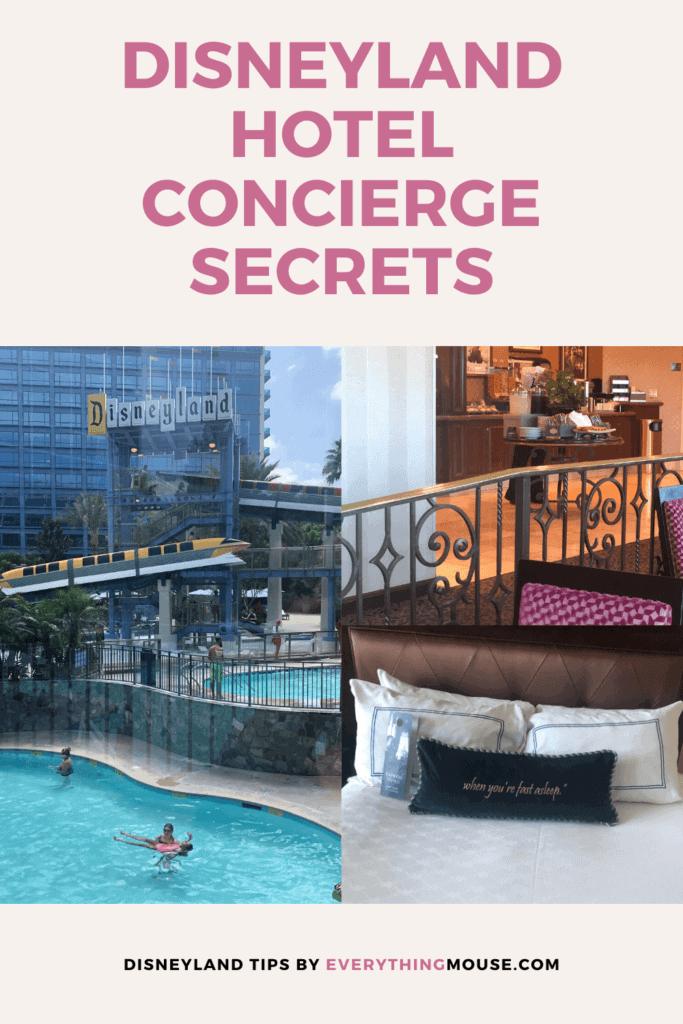 disneyland hotel concierge secrets