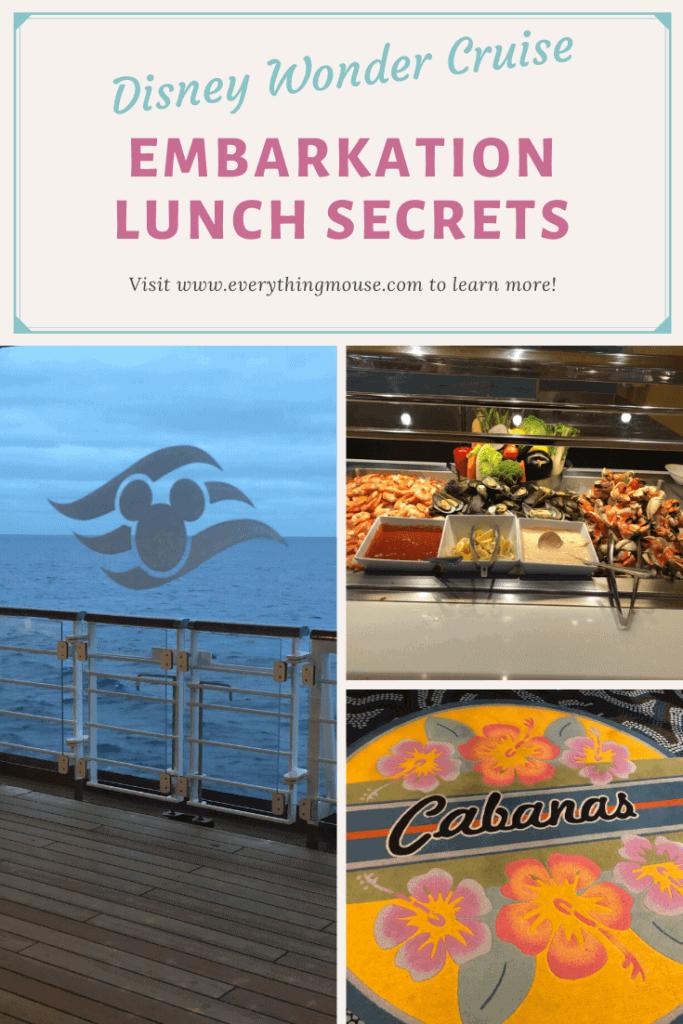 Disney Wonder Embarkation Lunch
