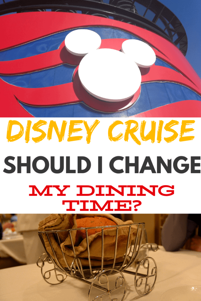 Disney Cruise Change Dining Time