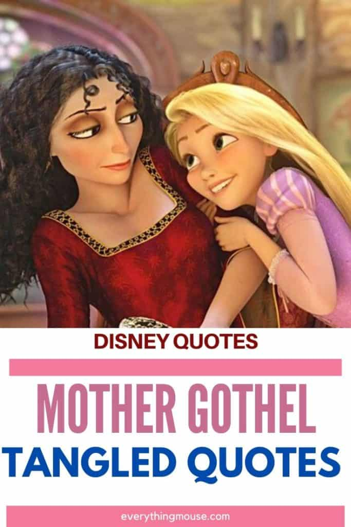 Mother Gothel Quotes Everythingmouse Guide To Disney